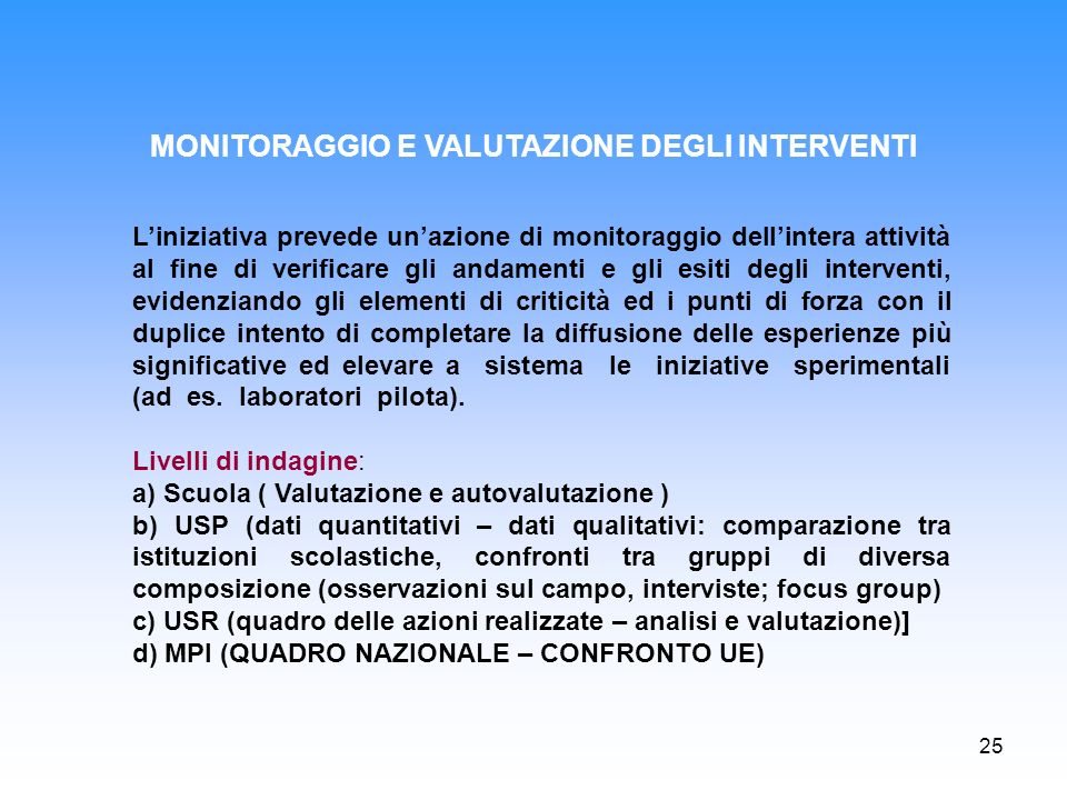 MONITORAGGIO E VALUTAZIONE DEGLI INTERVENTI