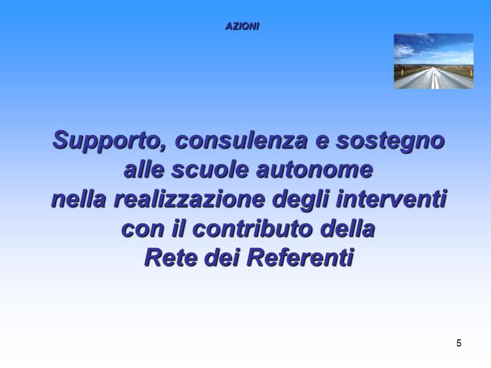 Supporto, consulenza e sostegno alle scuole autonome