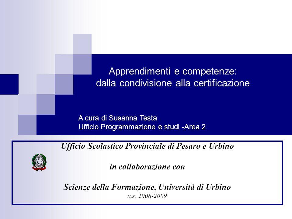 Apprendimenti e competenze: dalla condivisione alla certificazione