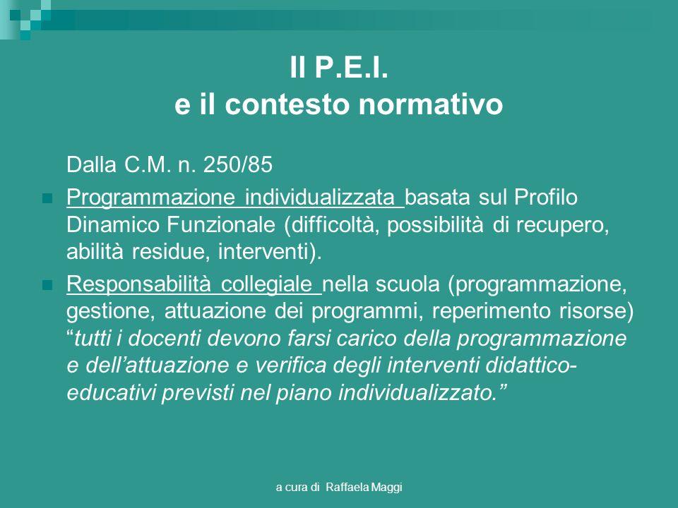 Il P.E.I. e il contesto normativo