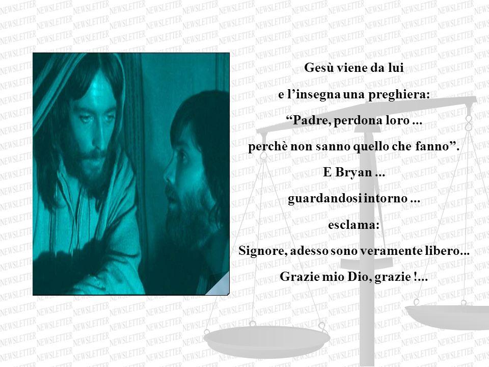 e l'insegna una preghiera: Padre, perdona loro ...
