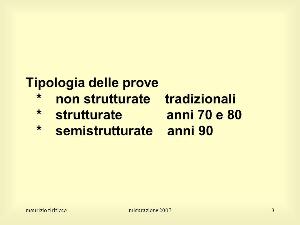 Tipologia delle prove. non strutturate tradizionali