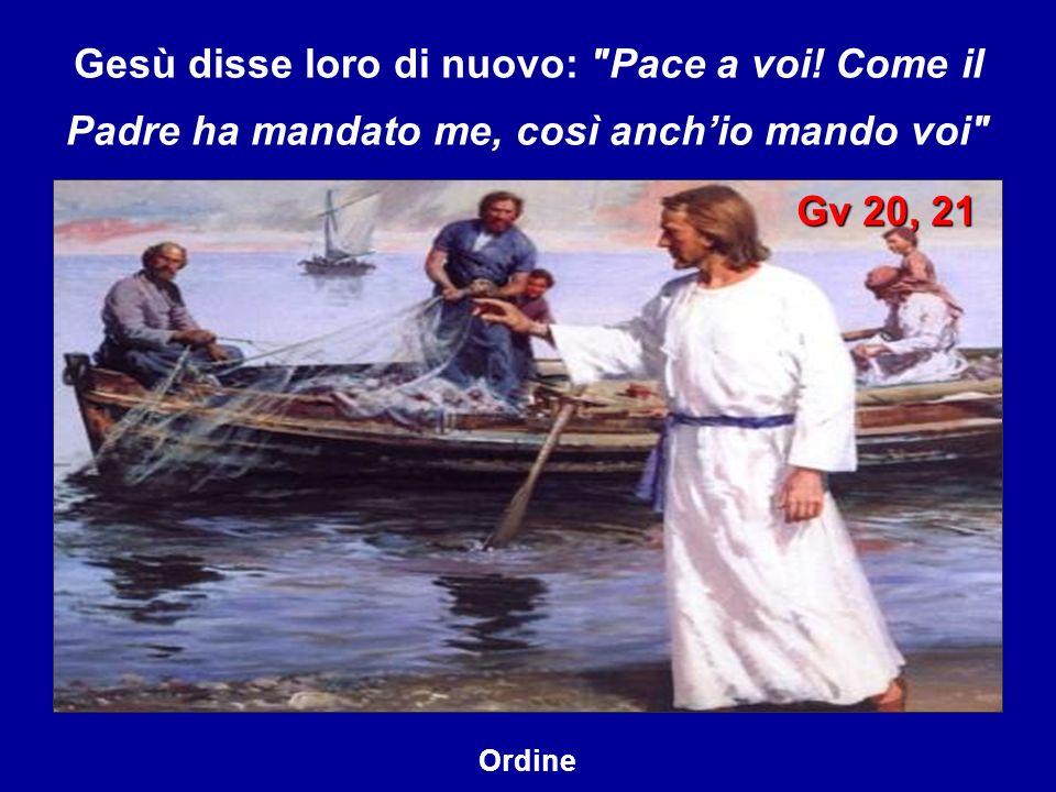 Gesù disse loro di nuovo: Pace a voi