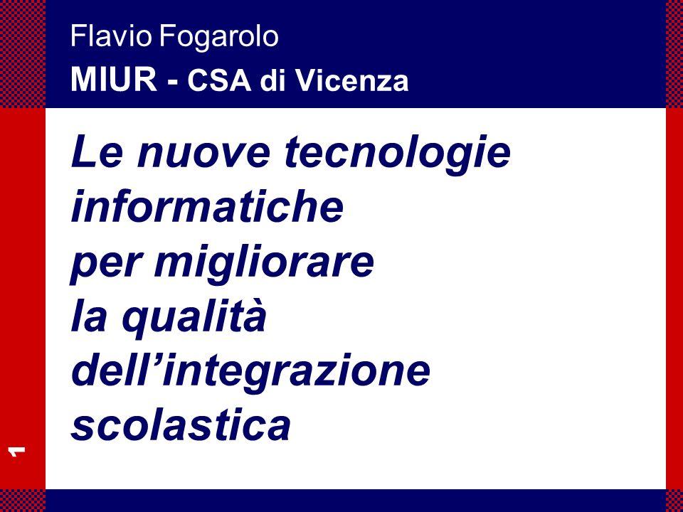 Flavio Fogarolo MIUR - CSA di Vicenza.