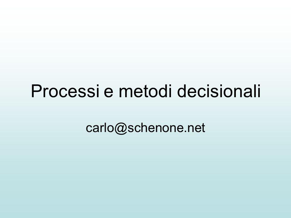 Processi e metodi decisionali