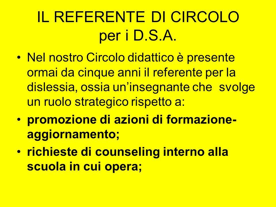 IL REFERENTE DI CIRCOLO per i D.S.A.