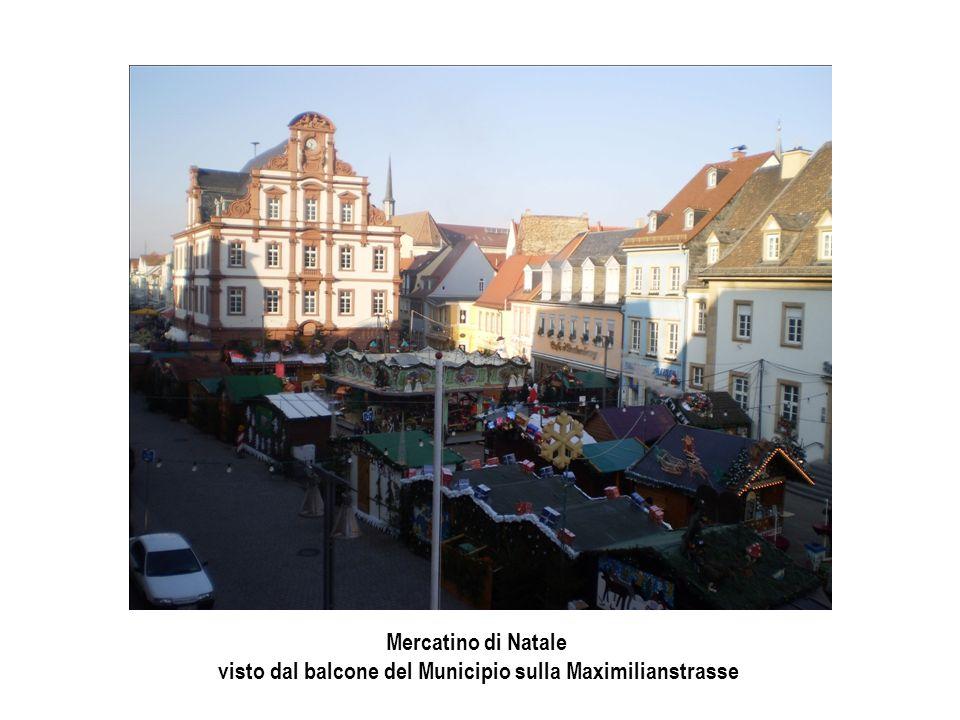 visto dal balcone del Municipio sulla Maximilianstrasse