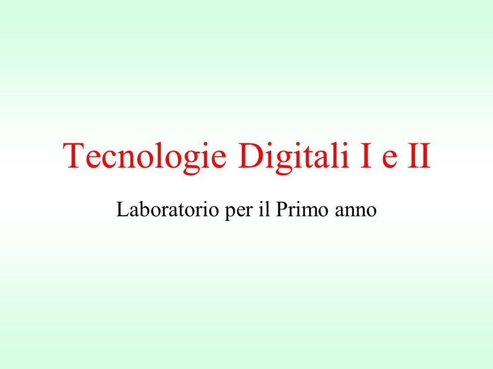 Tecnologie Digitali I e II