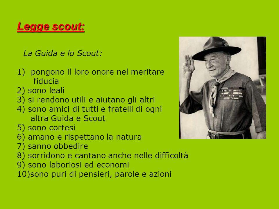 Legge scout: La Guida e lo Scout: pongono il loro onore nel meritare