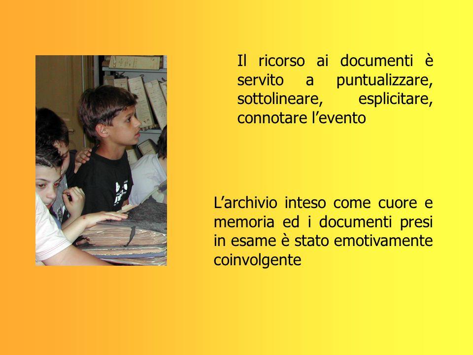 Il ricorso ai documenti è servito a puntualizzare, sottolineare, esplicitare, connotare l'evento