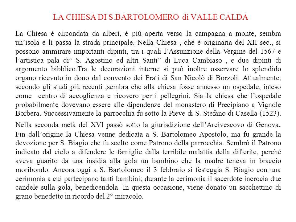 LA CHIESA DI S.BARTOLOMERO di VALLE CALDA