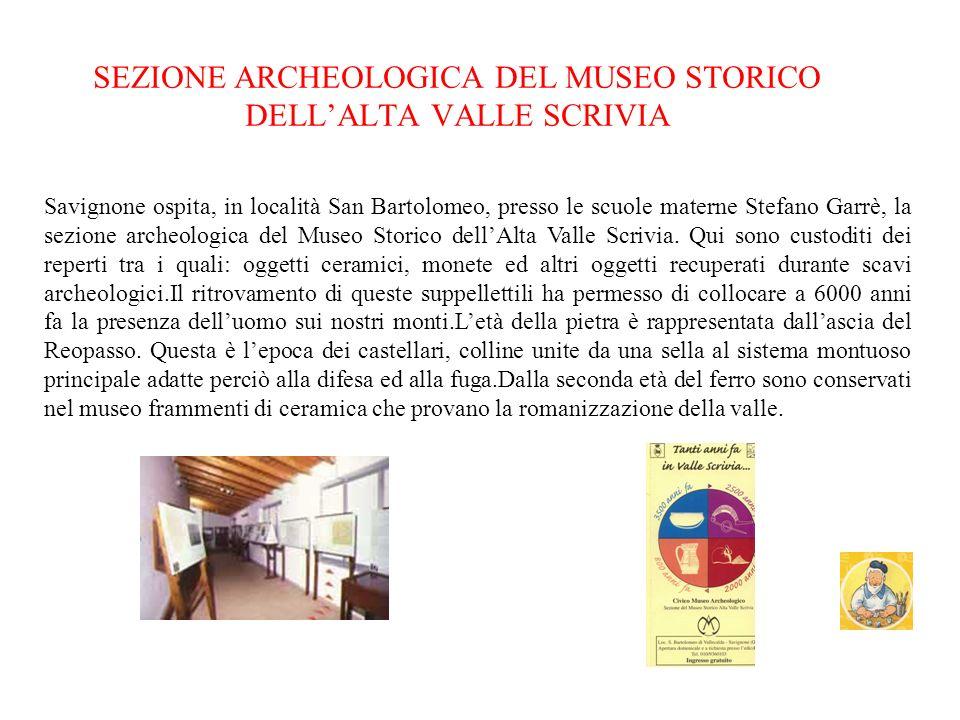 SEZIONE ARCHEOLOGICA DEL MUSEO STORICO DELL'ALTA VALLE SCRIVIA
