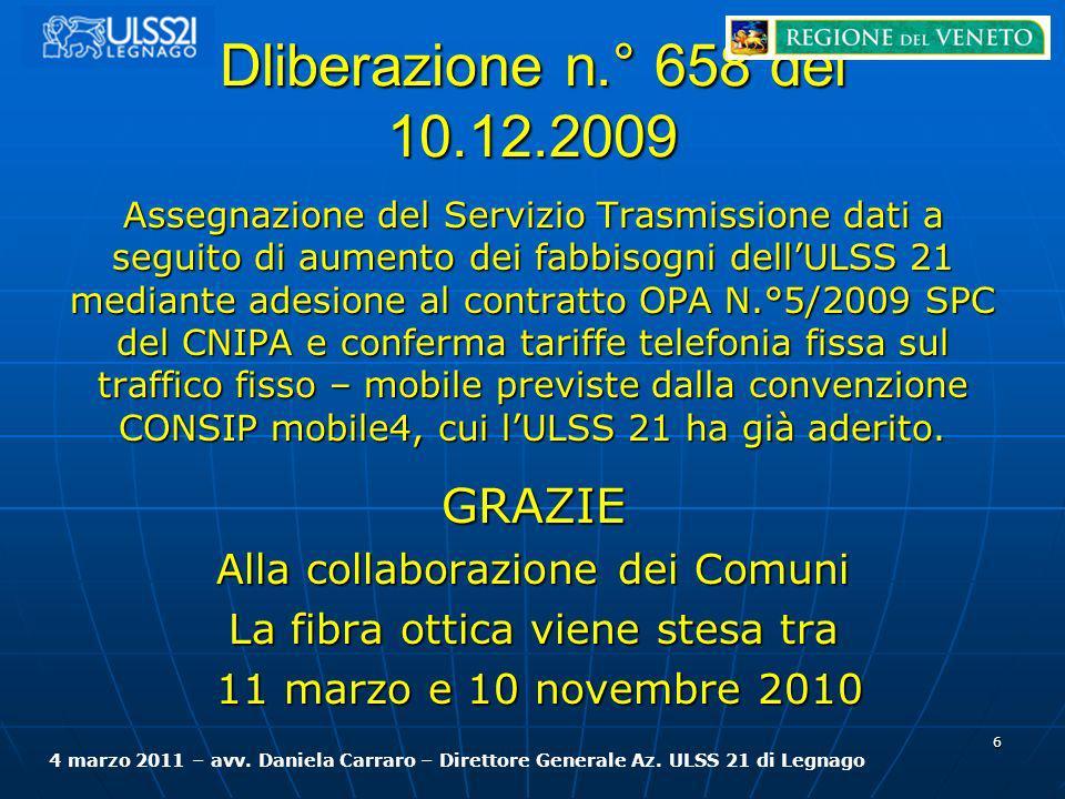 Dliberazione n.° 658 del 10.12.2009 GRAZIE