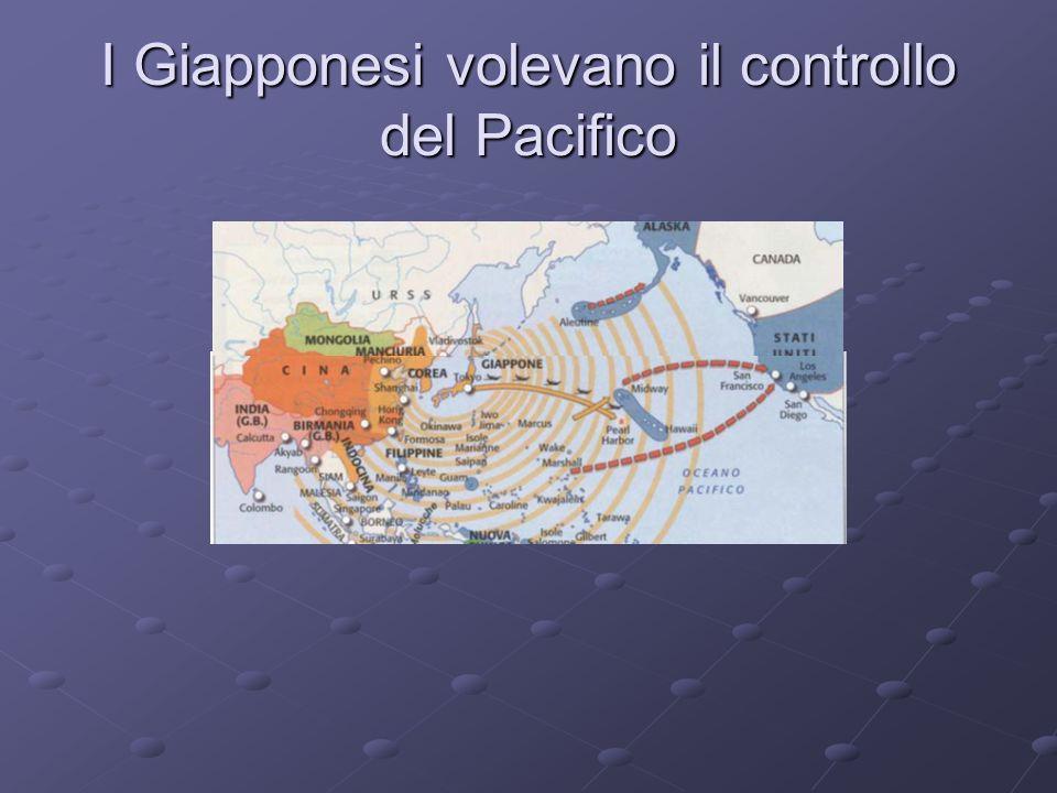 I Giapponesi volevano il controllo del Pacifico