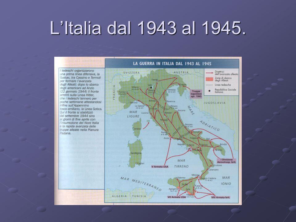 L'Italia dal 1943 al 1945.