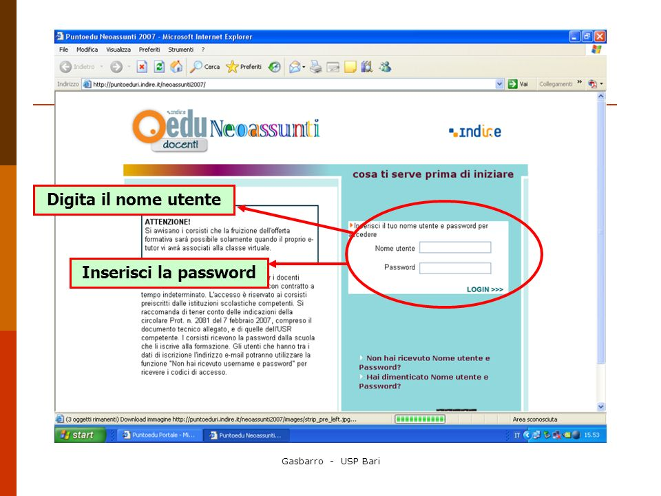 Digita il nome utente Inserisci la password
