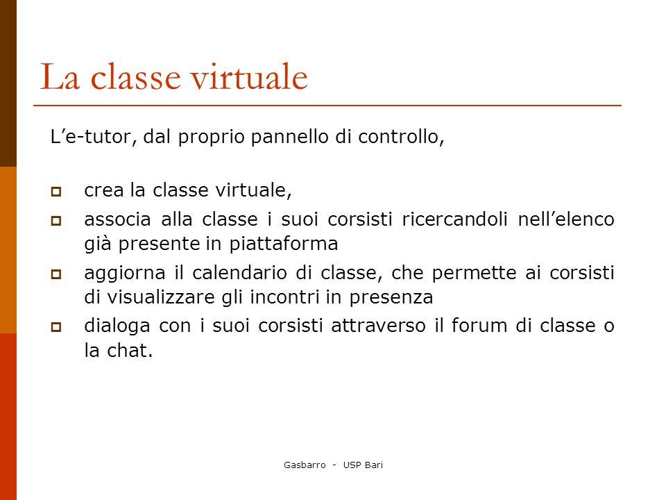La classe virtuale L'e-tutor, dal proprio pannello di controllo,