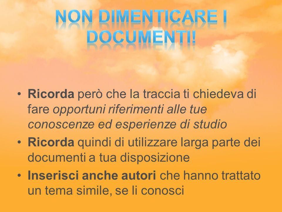 Non dimenticare i documenti!
