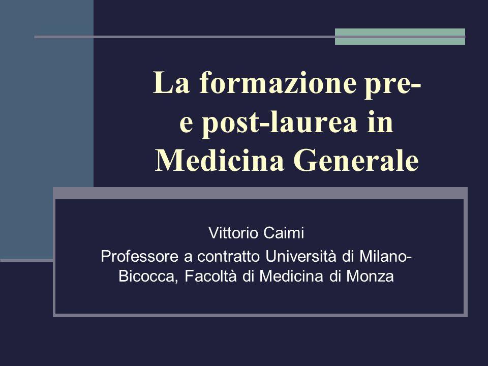 La formazione pre- e post-laurea in Medicina Generale