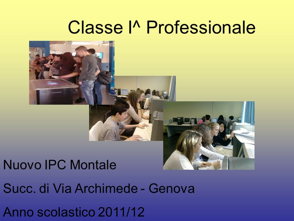 Classe I^ Professionale
