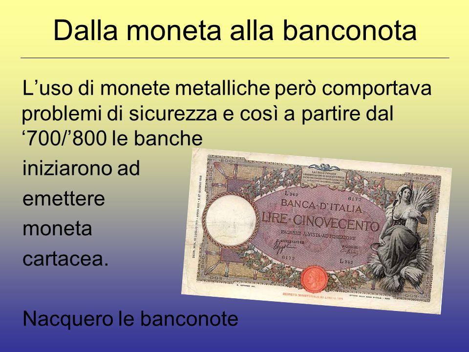 Dalla moneta alla banconota