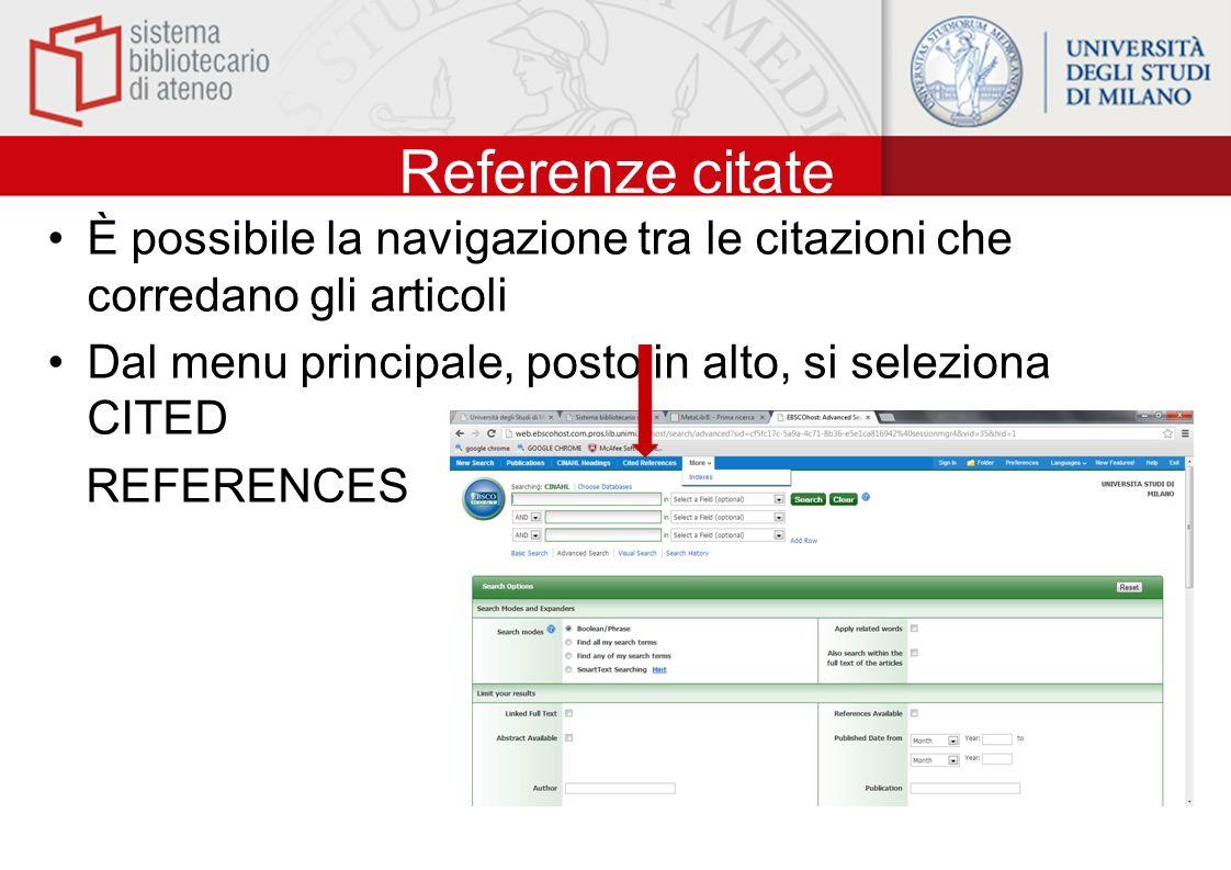 Referenze citate È possibile la navigazione tra le citazioni che corredano gli articoli. Dal menu principale, posto in alto, si seleziona CITED.