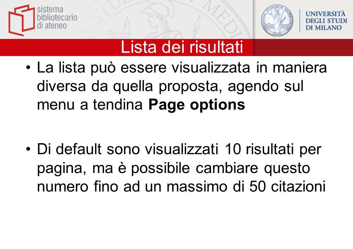Lista dei risultati La lista può essere visualizzata in maniera diversa da quella proposta, agendo sul menu a tendina Page options.