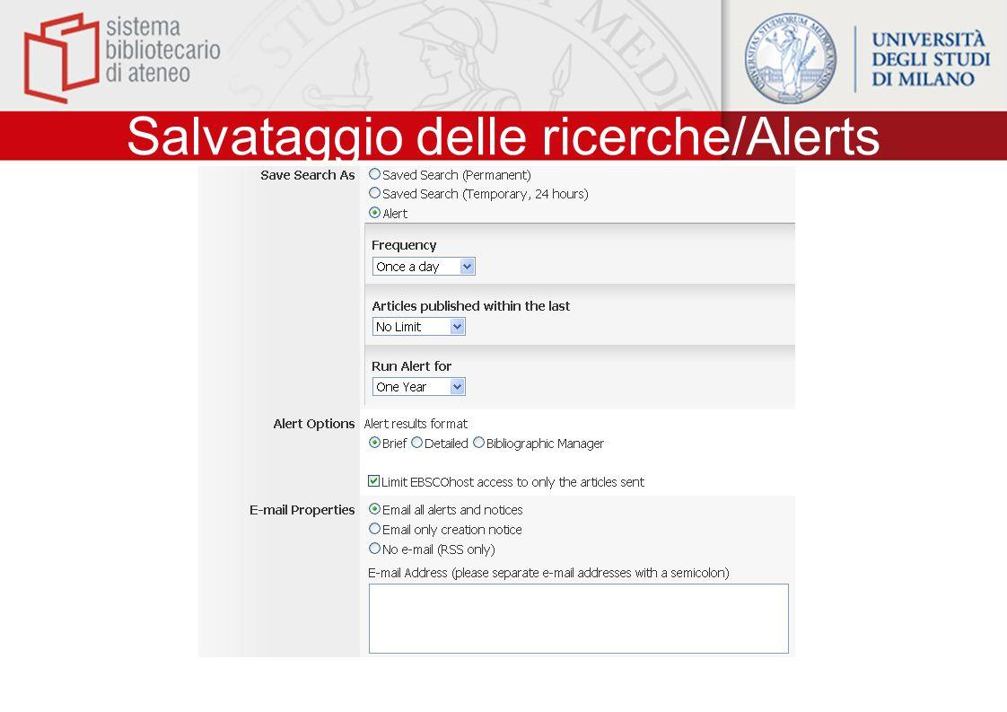 Salvataggio delle ricerche/Alerts