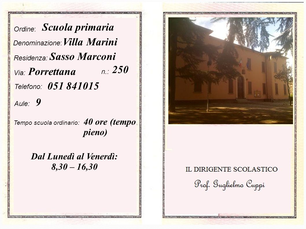 Scuola primaria Villa Marini Sasso Marconi 250 Porrettana 051 841015 9