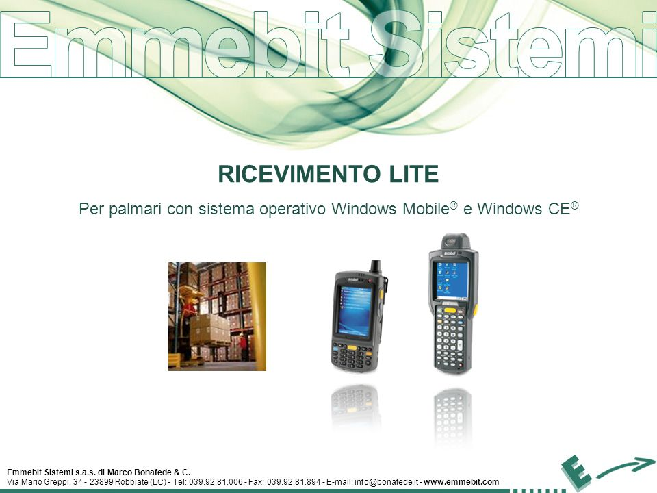 RICEVIMENTO LITE Per palmari con sistema operativo Windows Mobile® e Windows CE®