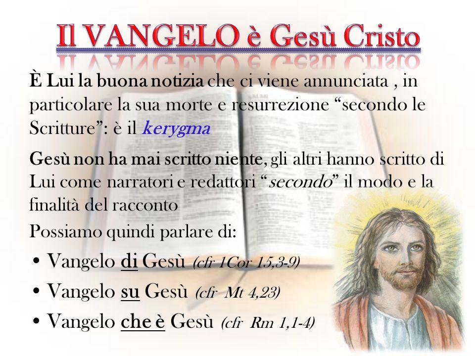 Il VANGELO è Gesù Cristo
