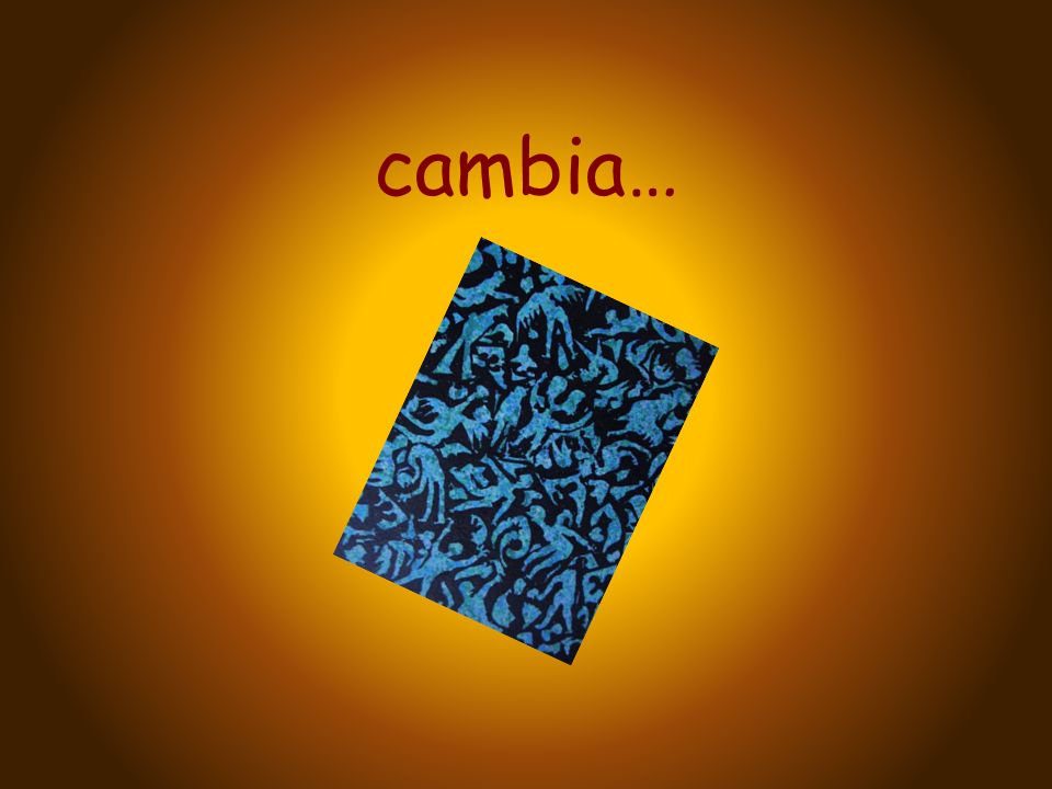 cambia…