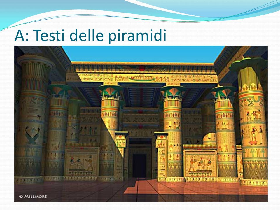 A: Testi delle piramidi