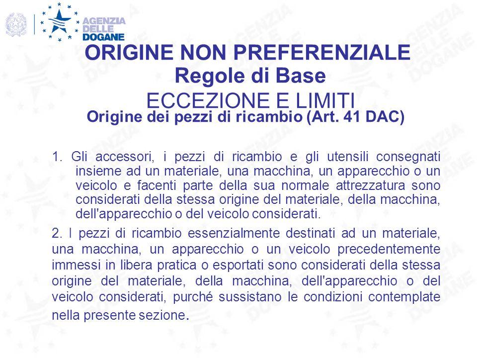 Origine dei pezzi di ricambio (Art. 41 DAC)