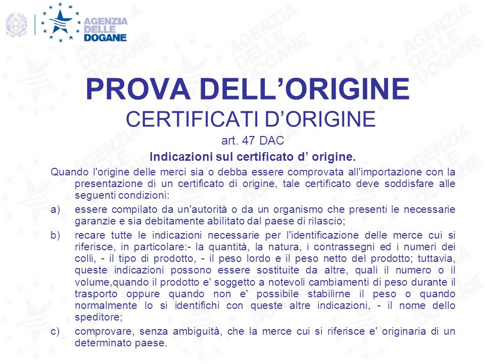PROVA DELL'ORIGINE CERTIFICATI D'ORIGINE