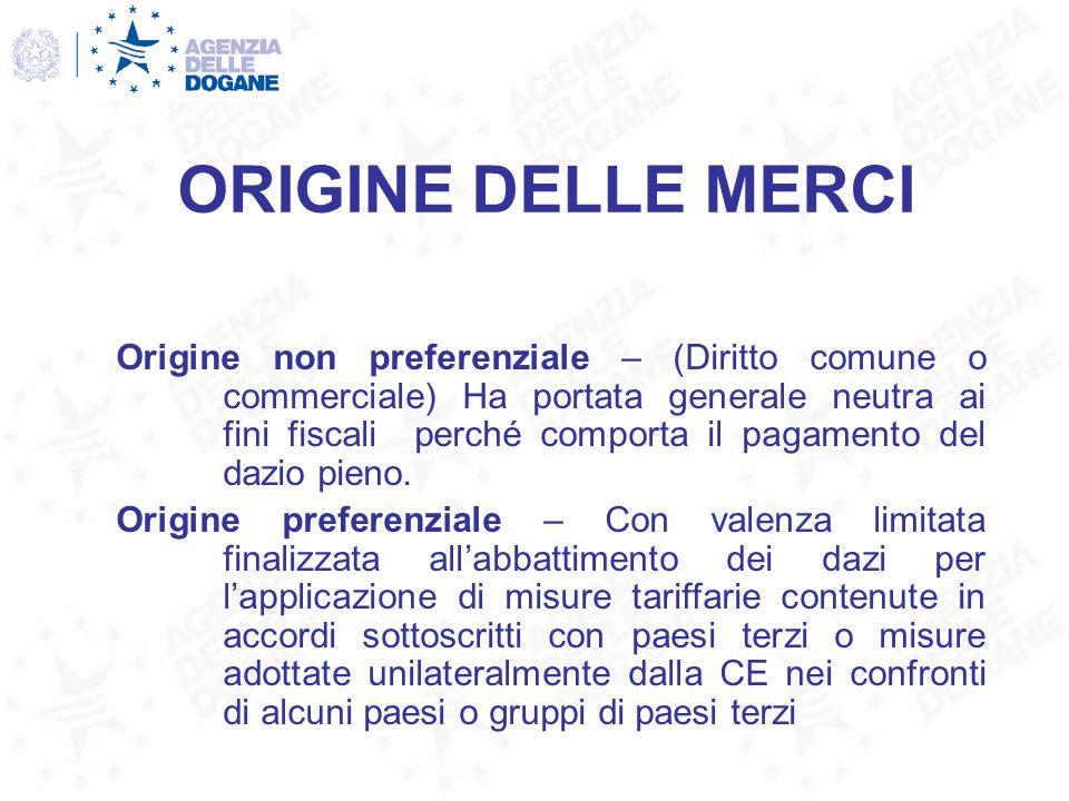 ORIGINE DELLE MERCI