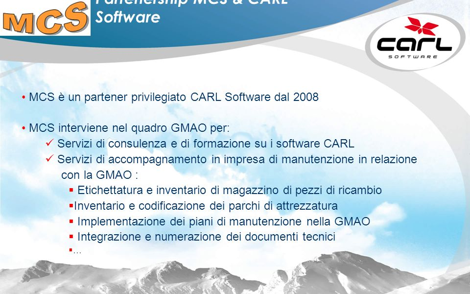 Partenership MCS & CARL Software