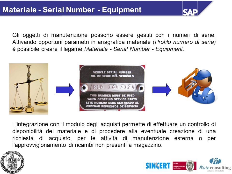 Materiale - Serial Number - Equipment