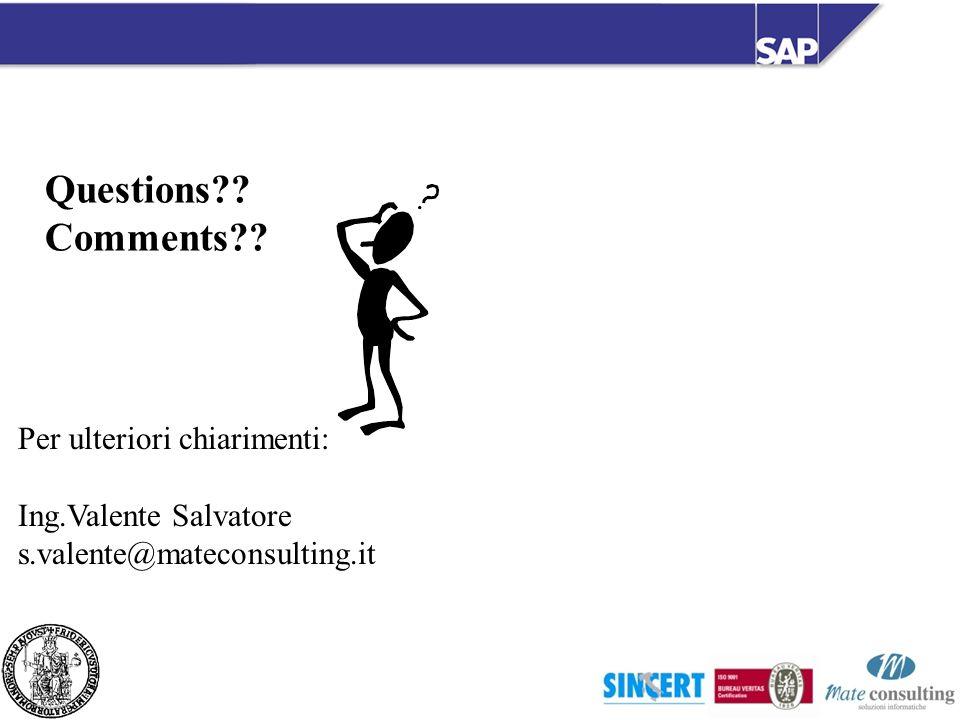 Questions Comments Per ulteriori chiarimenti: