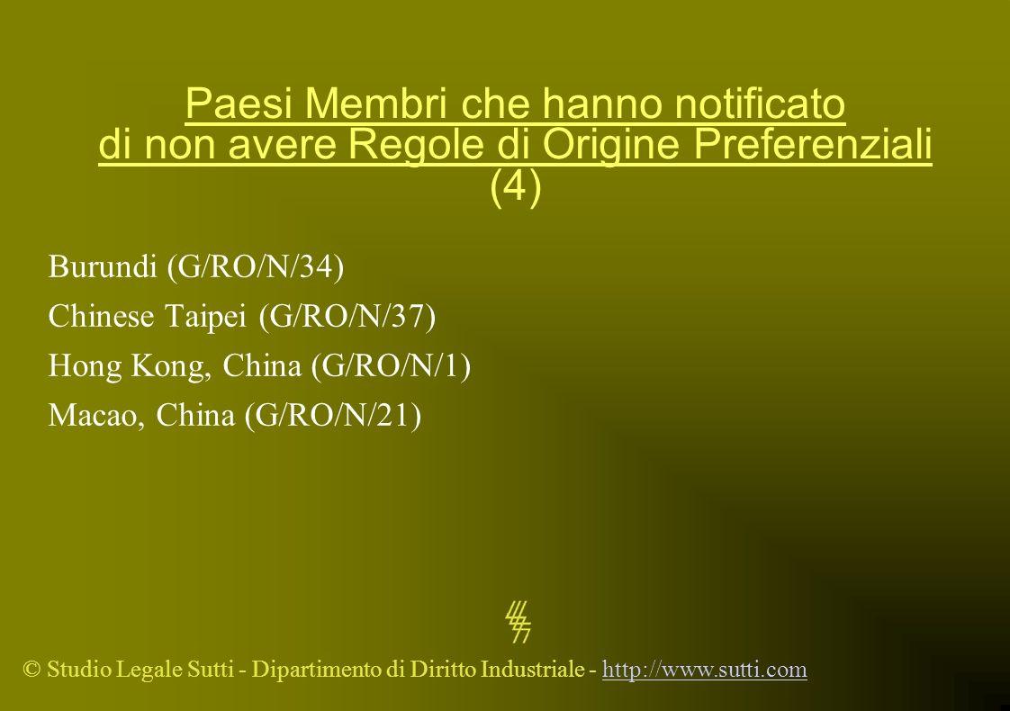 Paesi Membri che hanno notificato di non avere Regole di Origine Preferenziali (4)