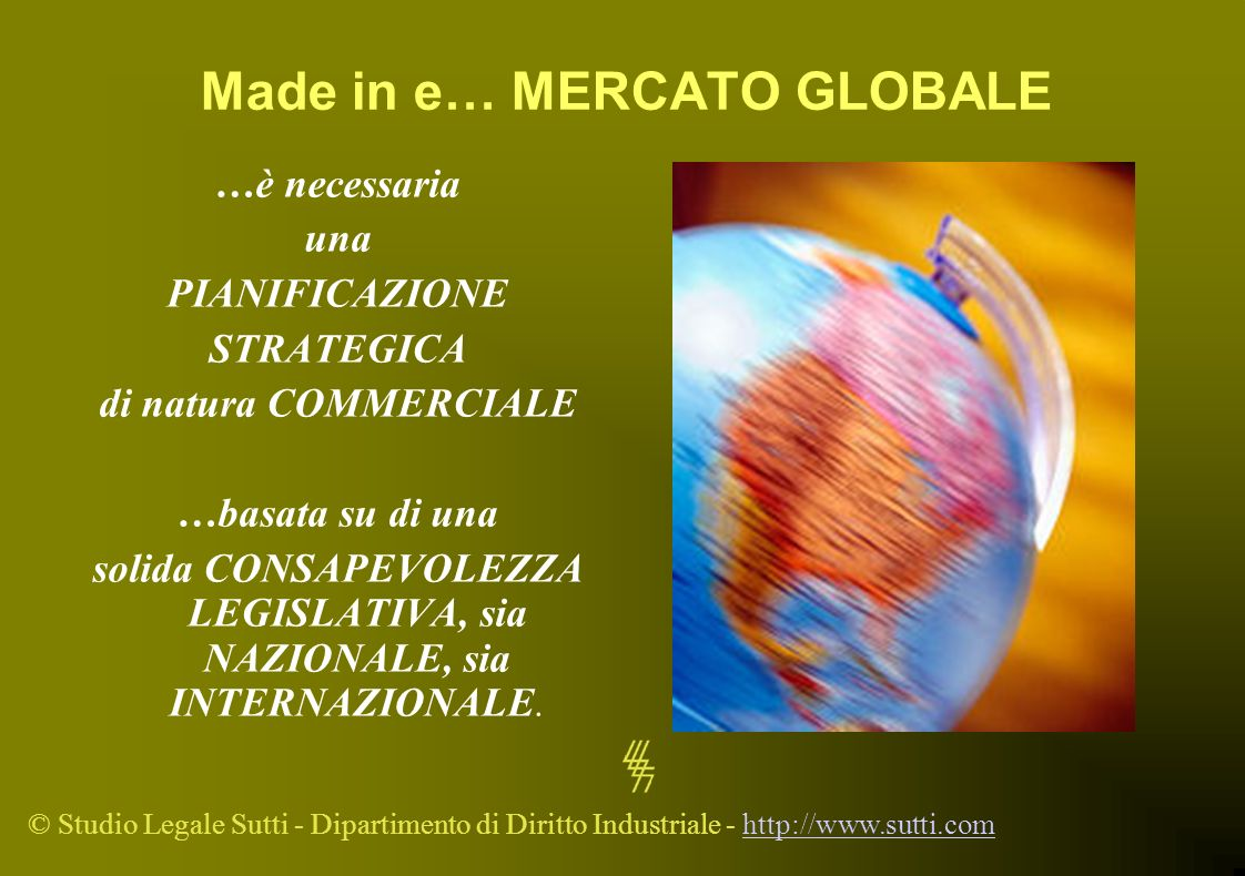 Made in e… MERCATO GLOBALE