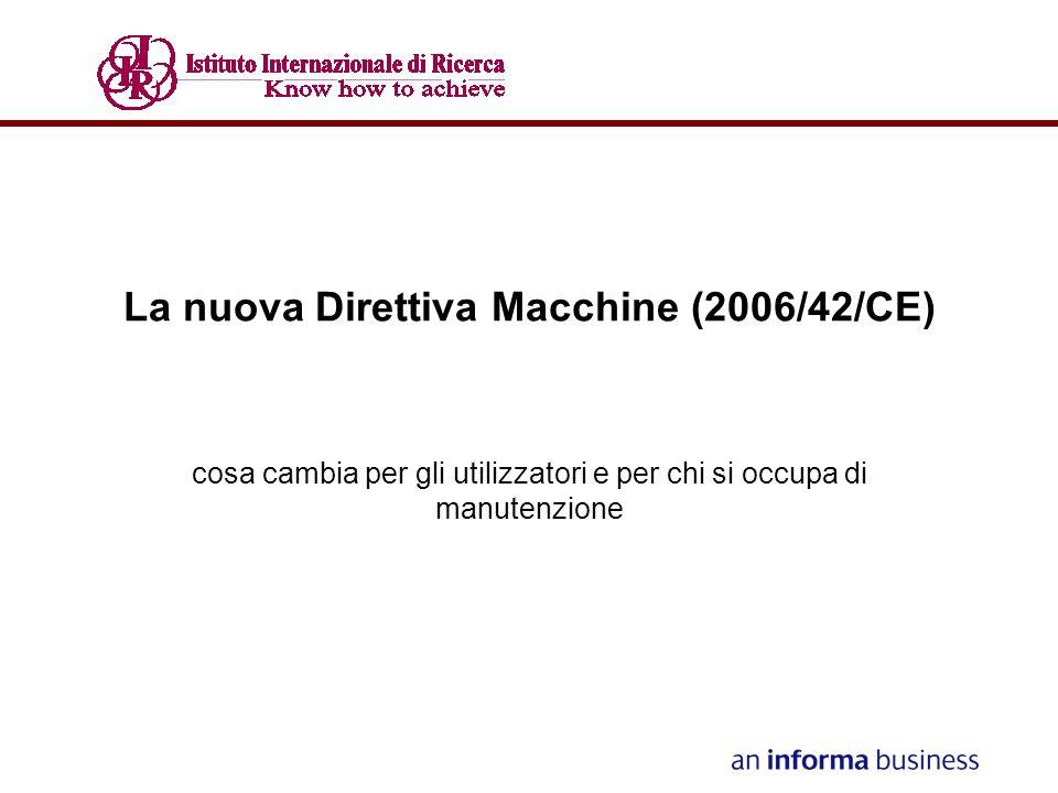 La nuova Direttiva Macchine (2006/42/CE)