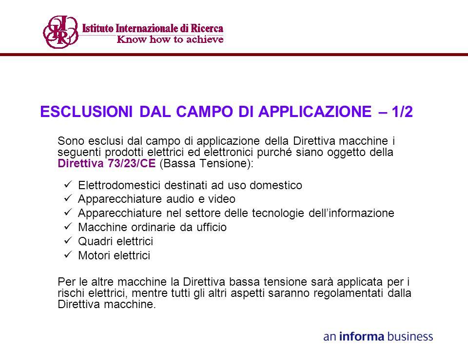 ESCLUSIONI DAL CAMPO DI APPLICAZIONE – 1/2