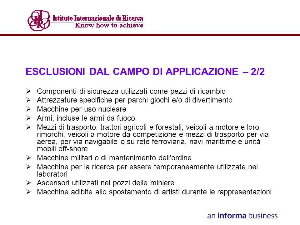 ESCLUSIONI DAL CAMPO DI APPLICAZIONE – 2/2
