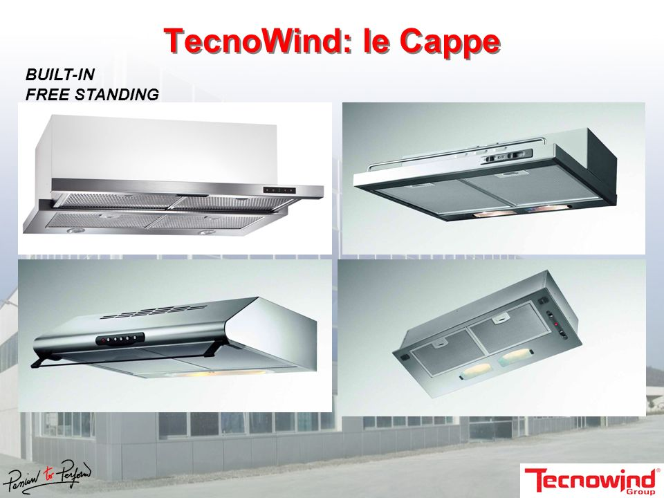 TecnoWind: le Cappe BUILT-IN FREE STANDING