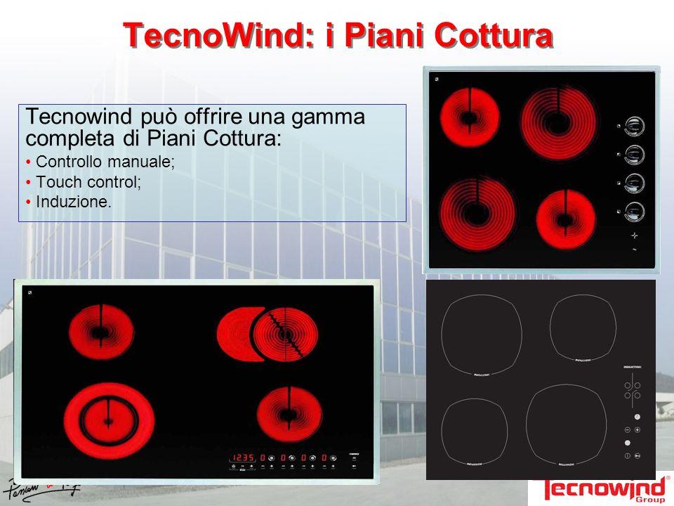TecnoWind: i Piani Cottura