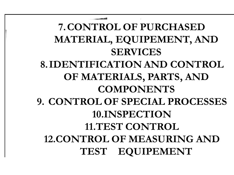 CONTROL OF PURCHASED MATERIAL, EQUIPEMENT, AND SERVICES
