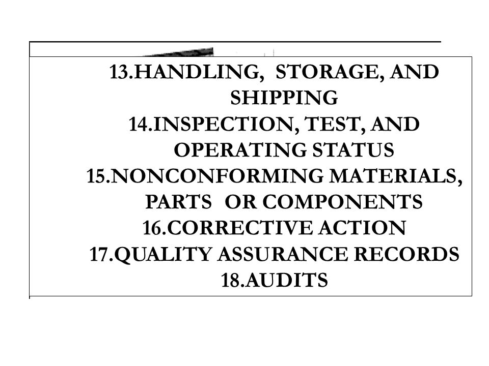 HANDLING, STORAGE, AND SHIPPING INSPECTION, TEST, AND OPERATING STATUS