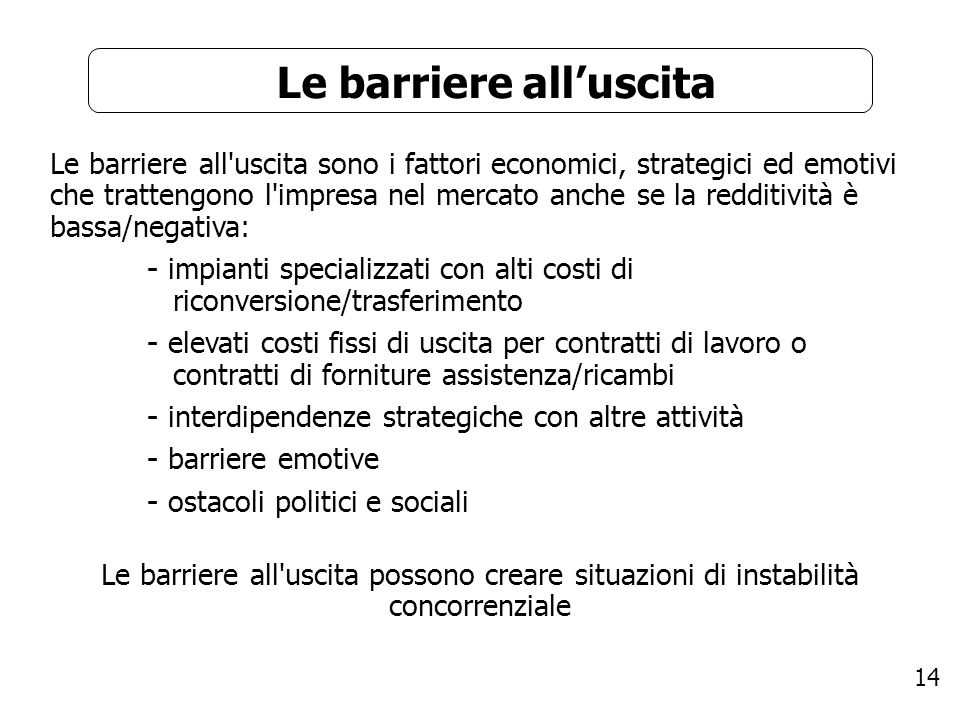 Le barriere all'uscita