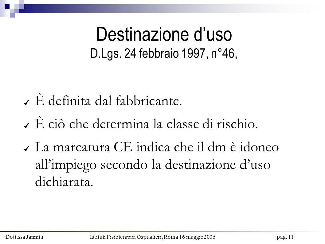 Destinazione d'uso D.Lgs. 24 febbraio 1997, n°46,